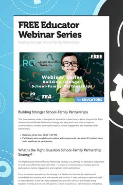 FREE Educator Webinar Series