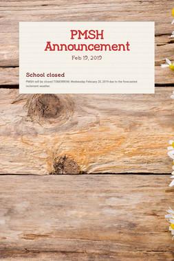 PMSH Announcement