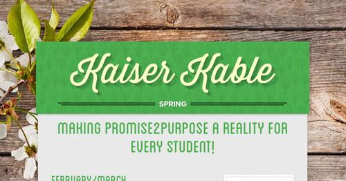 Kaiser Kable | Smore Newsletters for Education