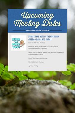 Upcoming Meeting Dates