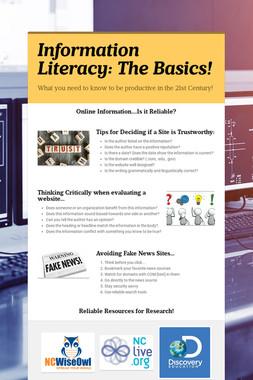 Information Literacy: The Basics!
