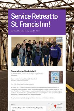 Service Retreat to St. Francis Inn!