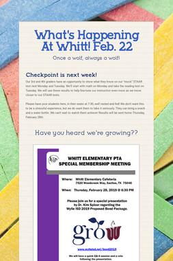 What's Happening At Whitt! Feb. 22