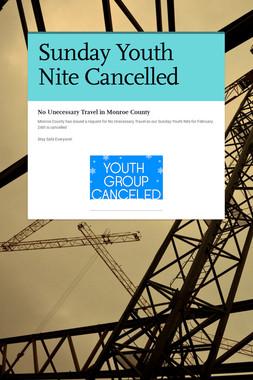 Sunday Youth Nite Cancelled