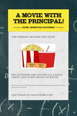 A MOVIE WITH THE PRINCIPAL!