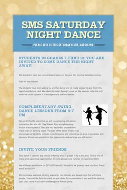 SMS Saturday Night Dance
