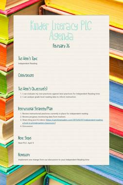 Kinder Literacy PLC Agenda