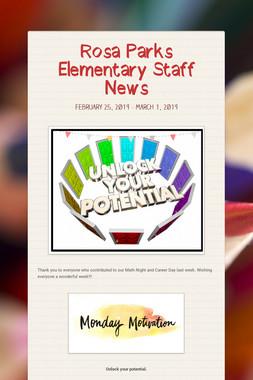 Rosa Parks Elementary Staff News