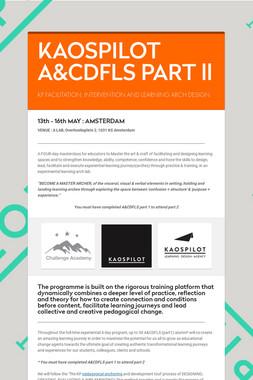 KAOSPILOT A&CDFLS PART ll