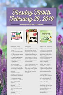 Tuesday Tidbits February 26,  2019