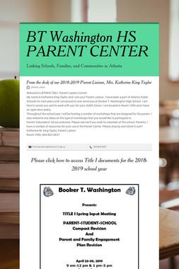 BT Washington HS PARENT CENTER