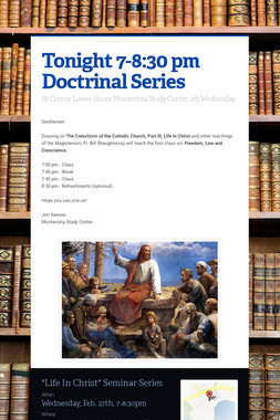 Tonight 7-8:30 pm Doctrinal Series