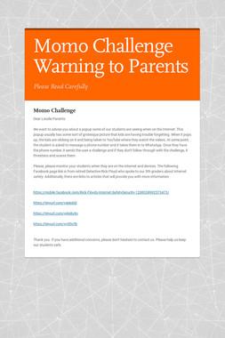 Momo  Challenge Warning to Parents