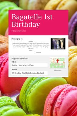 Bagatelle 1st Birthday