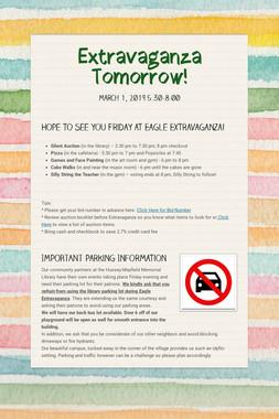 Extravaganza Tomorrow!