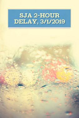 SJA 2-hour Delay, 3/1/2019