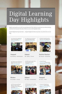 Digital Learning Day Highlights