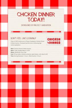 CHICKEN DINNER TODAY!