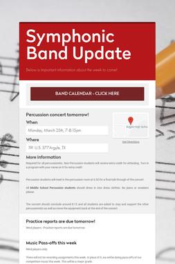 Symphonic Band Update