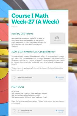 Course I Math    Week-27  (A Week)