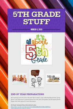 5th Grade Stuff