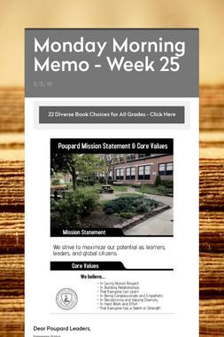 Monday Morning Memo - Week 25