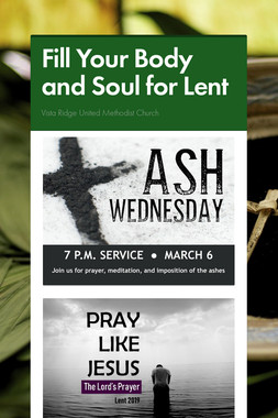 Fill Your Body and Soul for Lent
