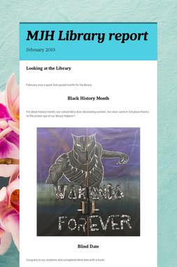 MJH Library report