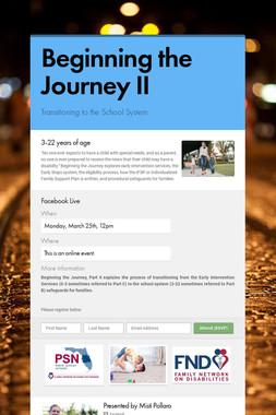 Beginning the Journey II