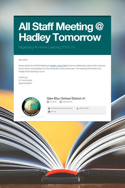 All Staff Meeting @ Hadley Tomorrow