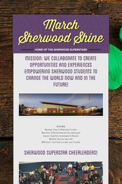 March Sherwood Shine