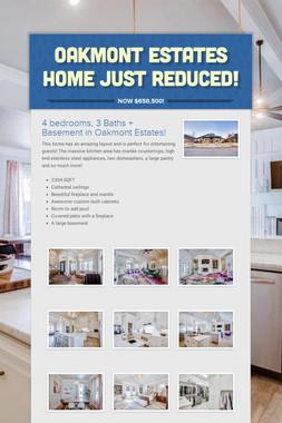 Oakmont Estates Home Just Reduced!