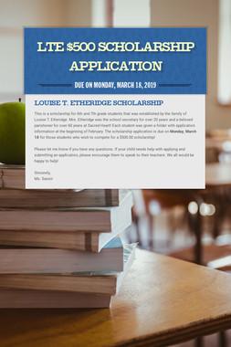 LTE $500 Scholarship Application