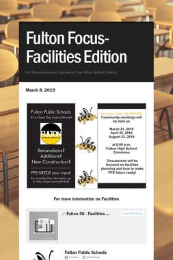 Fulton Focus-Facilities Edition