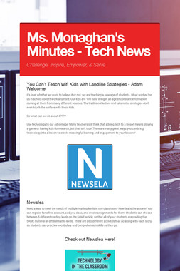 Ms. Monaghan's Minutes - Tech News