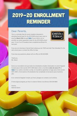 2019-20 Enrollment Reminder