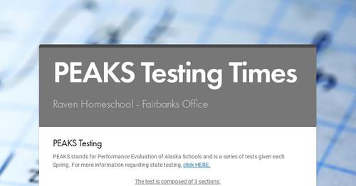 PEAKS Testing Times