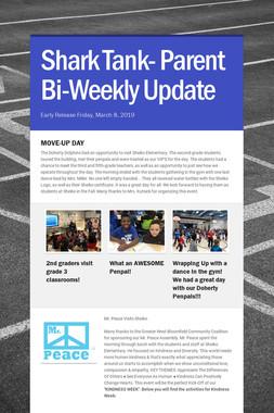 Shark Tank- Parent Bi-Weekly Update