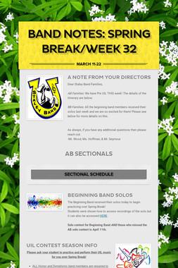 Band Notes: Spring Break/Week 32