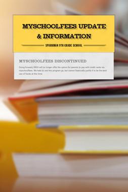 MySchoolFees Update & Information