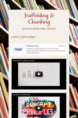 Scaffolding & Chunking