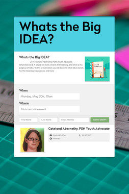 Whats the Big IDEA?