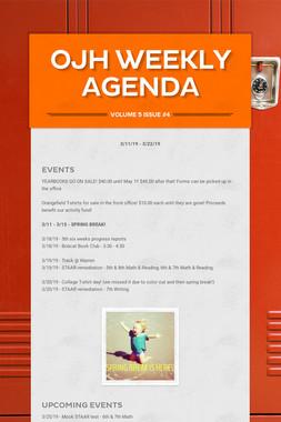 OJH Weekly Agenda