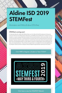 Aldine ISD 2019 STEMFest