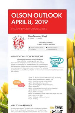 OLSON OUTLOOK   APRIL 8, 2019