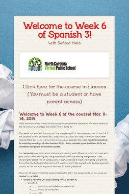 Welcome to Week 6 of Spanish 3!