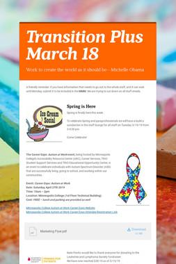 Transition Plus         March 18