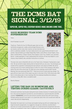 The DCMS Bat Signal: 3/12/19