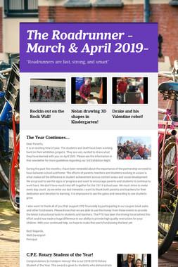 The Roadrunner -March & April 2019-