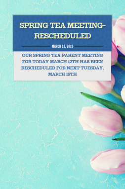 Spring Tea Meeting- Rescheduled